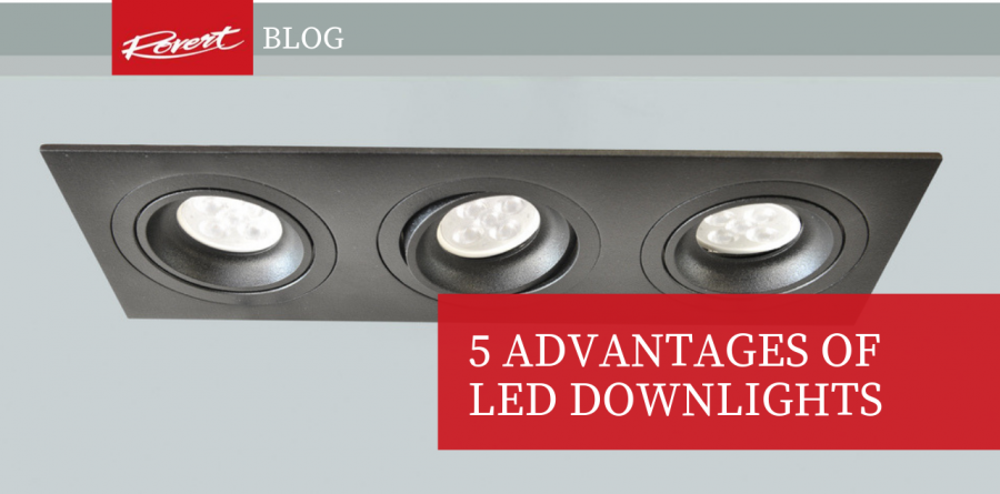 5 Advantages of LED Downlights -