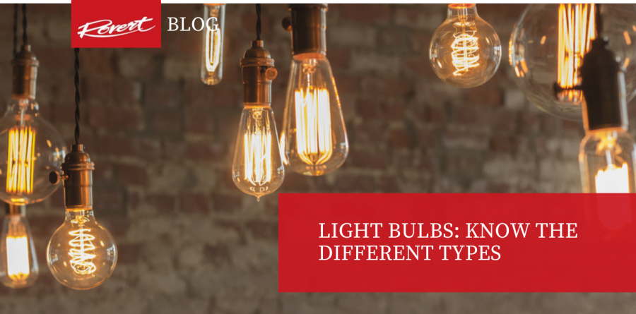 Light Bulbs: Know the different types -