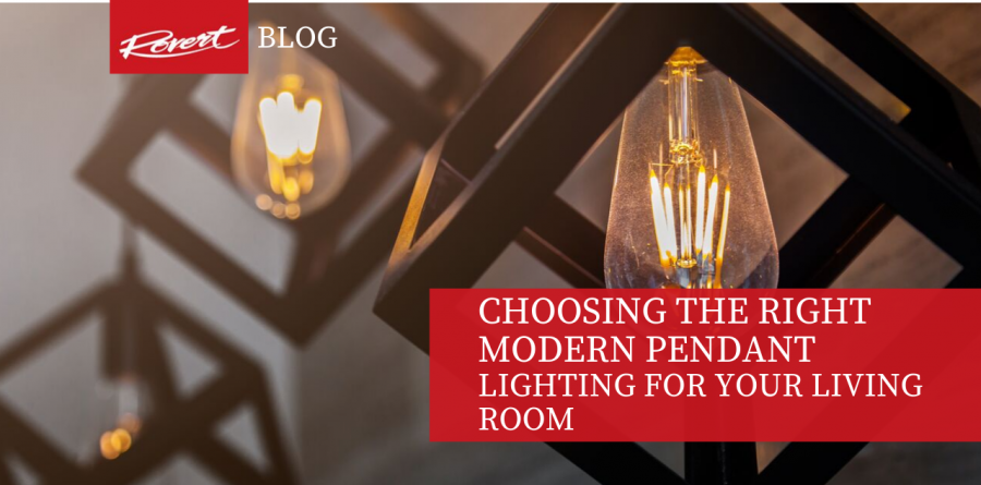 Choosing the right modern pendant lighting for your living room -