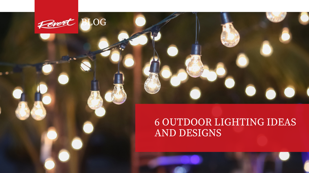 6 Outdoor Lighting Ideas and Designs