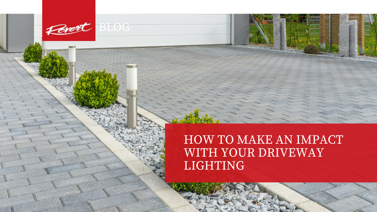 How to make an Impact with your Driveway Lighting