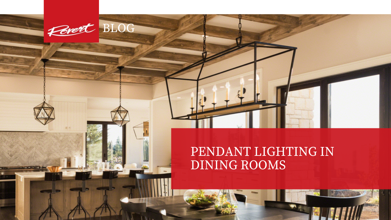 Pendant Lighting in Dining Rooms