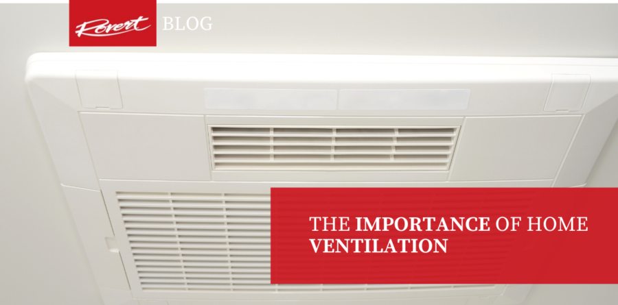 The Importance of Home Ventilation - Ventilation