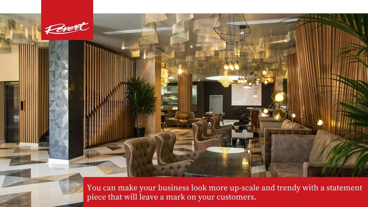 Chandeliers can transform your business space