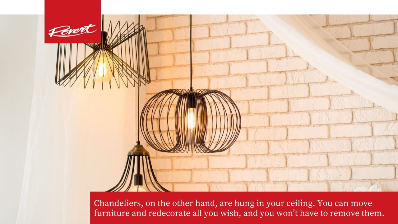 Chandeliers will not damage your walls