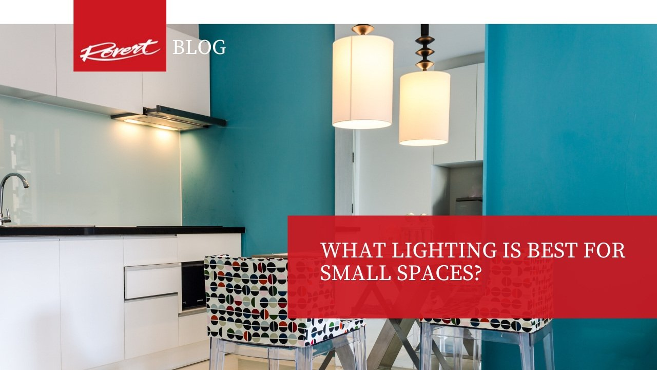 What lighting is the best for small spaces