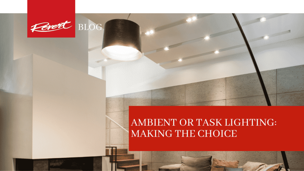 Ambient or Task Lighting
