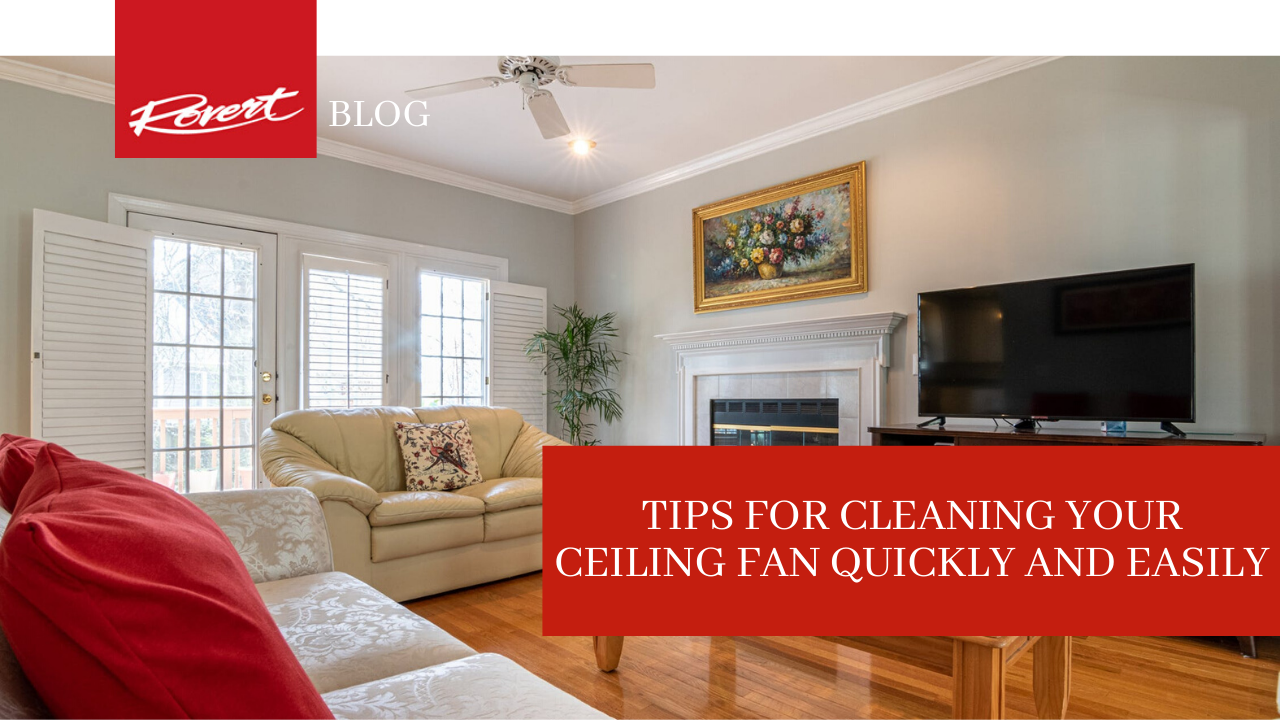 tips-for-cleaning-ceiling-fan-easily-and-quickly