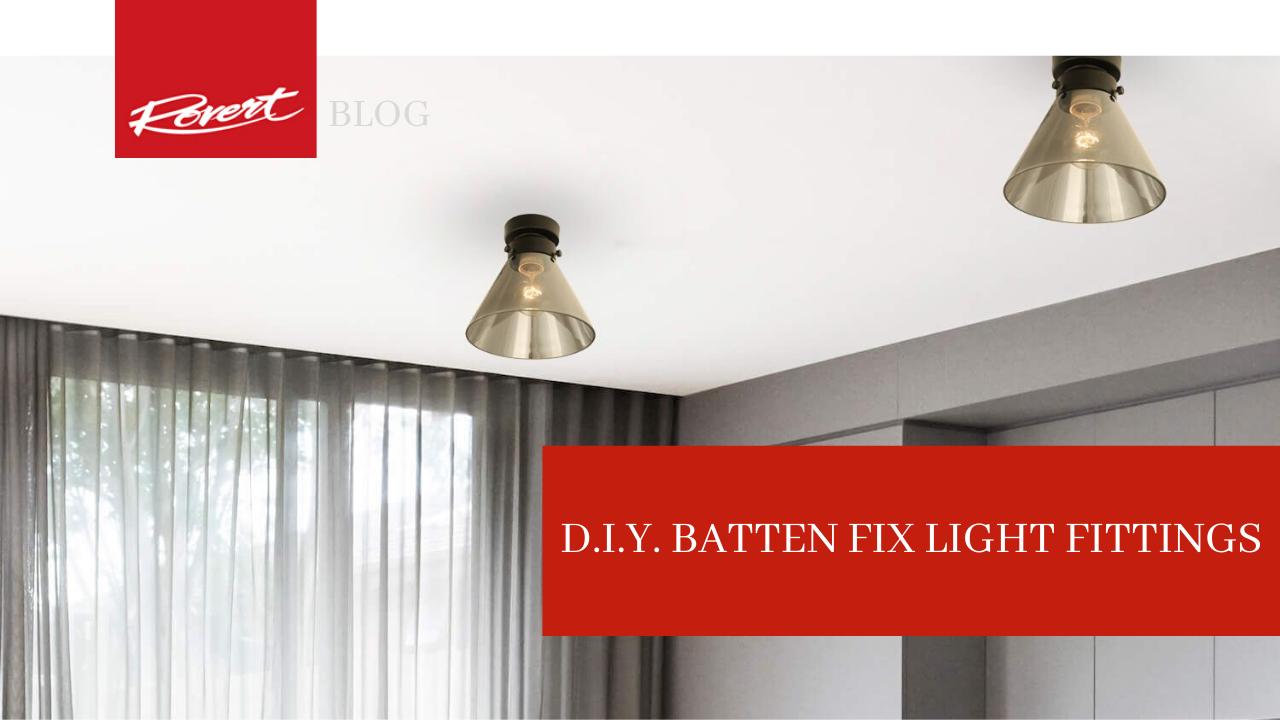 d.i.y.-batten-fix-light-fittings