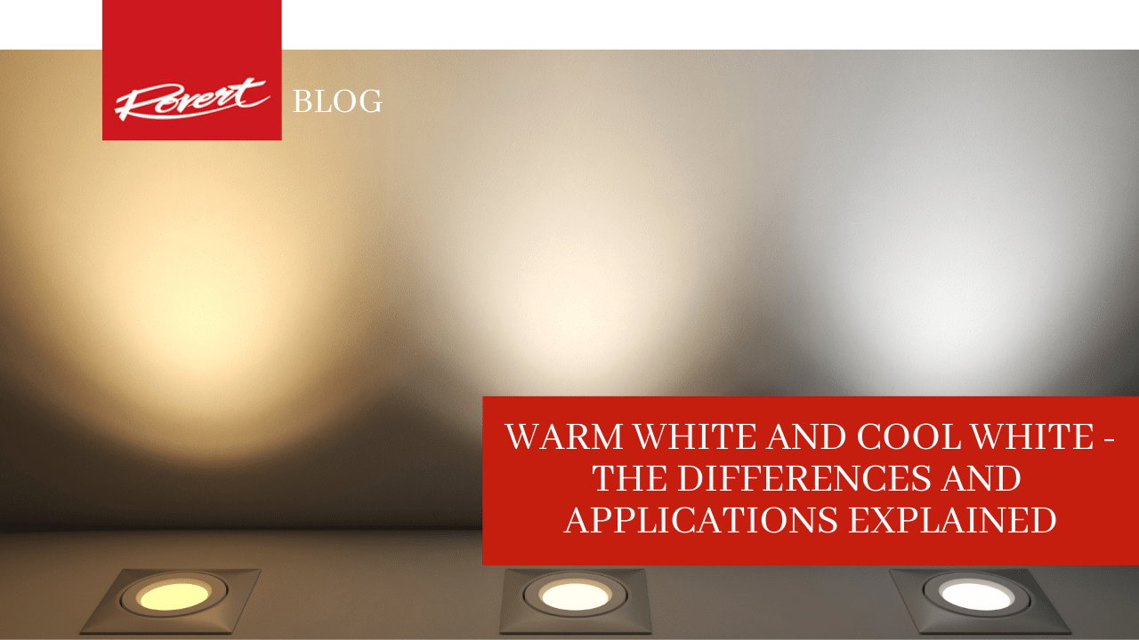 warm-white-and-cool-white-differences-and-applications-explained